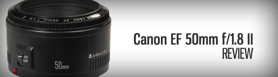 Canon EF 50mm 1:1.8 II - Testbericht - Teaser