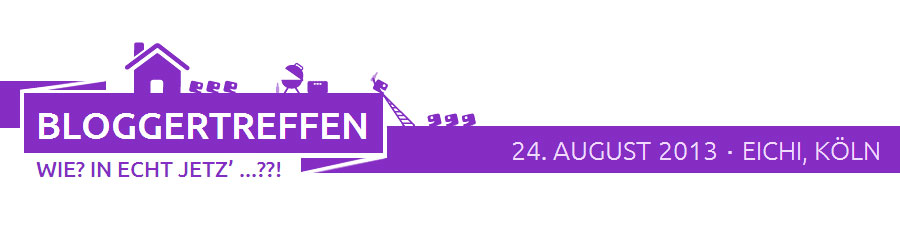 Bloggertreffen 2013 in Köln!